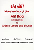 Alif Baa: Introduction to Arabic Letters and Sounds
