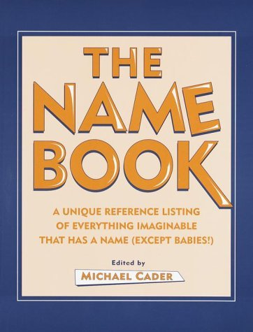 The Name Book  by  Michael Cader