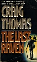 The Last Raven  (Kenneth Aubrey and Patrick Hyde, #7)