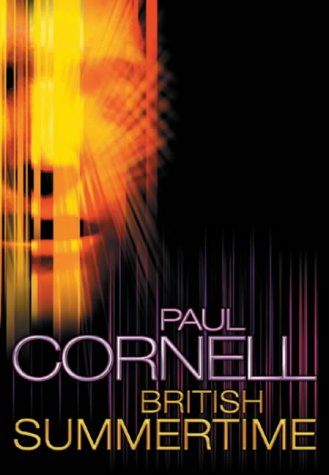British Summertime  by  Paul Cornell