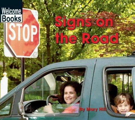 Signs On The Road  by  Mary Hill
