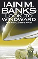Look to Windward (Culture, #7)