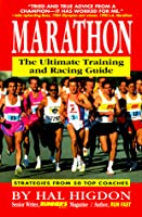 Marathon: The Ultimate Training And Racing Guide
