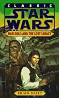 Han Solo and the Lost Legacy (Star Wars: The Han Solo Adventures, #3)