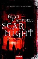 Scar Night (Die Kettenwelt-Chroniken, #1)