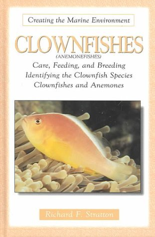 Clownfishes  by  Richard F. Stratton