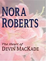 The Heart Of Devin Mackade (The Mackade Brothers #3)