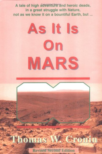 As It Is On Mars  by  Thomas William Cronin