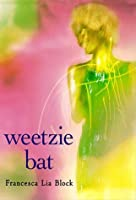 Weetzie Bat: 10th Anniversary Edition