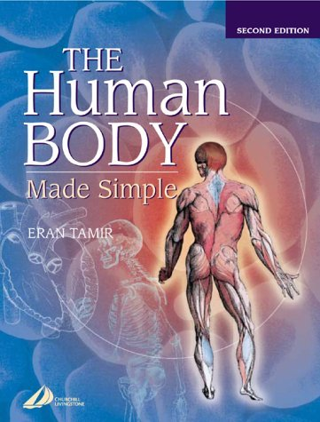 The Human Body Made Simple  by  Eran Tamir
