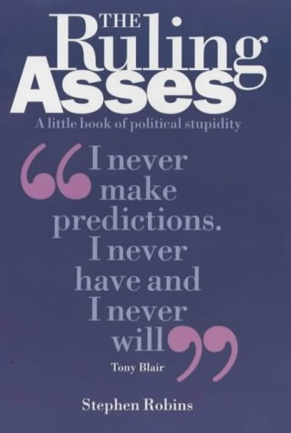 The Ruling Asses  by  Stephen Robins