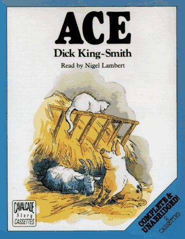 Ace Dick King-Smith
