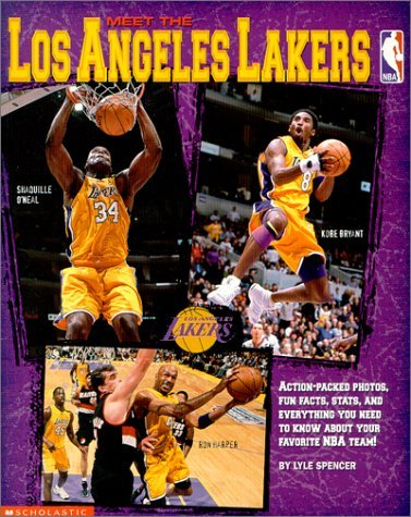 Nba: Meet The Los Angeles Lakers  by  Lyle Spencer