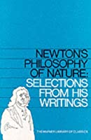Newton's Philosophy Of Nature (Hafner Library Of Classics)