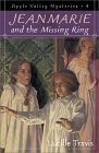 Jeanmarie and the Missing Ring  by  Lucille Travis