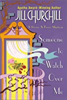 Someone to Watch Over Me (Grace & Favor Mysteries #3)