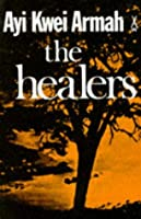 The Healers (African Writers)