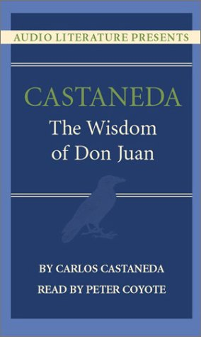 The Wisdom of Don Juan  by  Carlos Castaneda