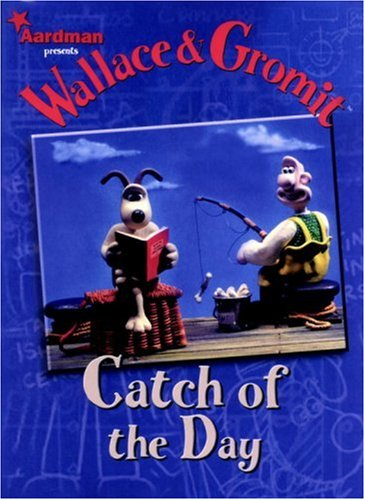 Wallace & Gromit: Catch of the Day  by  Ian Rimmer