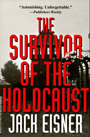 The Survivor Of The Holocaust  by  Jack Eisner