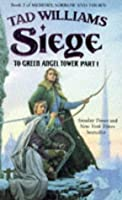 Siege: To Green Angel Tower, Part 1 (Memory, Sorrow, and Thorn, #3: Part 1)
