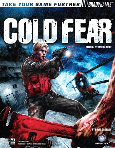 Cold Fear(tm) Official Strategy Guide  by  Tim BradyGames