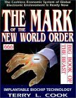 Mark Of The New World Order: Big Book Of The Beast Terry L. Cook