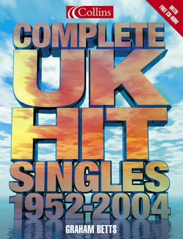 Complete UK Hit Singles 1952-2003  by  Collins Publishers