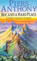 Roc and a Hard Place (Xanth, #19)  by  Piers Anthony