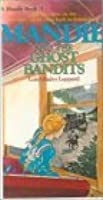 Mandie and the Ghost Bandits (Mandie Books (Sagebursh))