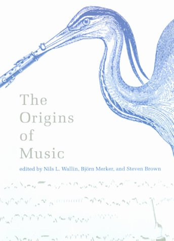 The Origins Of Music  by  Nils Lennart Wallin