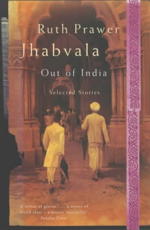 Out of India  by  Ruth Prawer Jhabvala