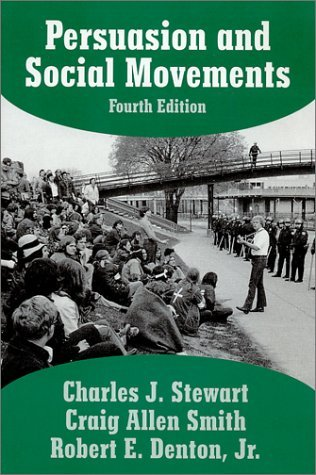 Persuasion and Social Movements Charles J. Stewart