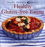 Healthy Gluten Free Eating