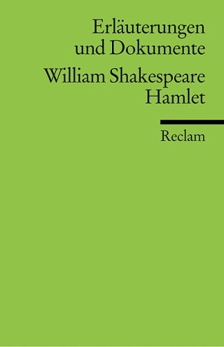 Hamlet. Erläuterungen und Dokumente. William Shakespeare