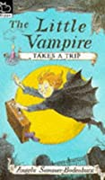 Fiction: The Little Vampire Takes A Trip (Hippo Fiction)