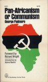 Pan Africanism Or Communism  by  George Padmore