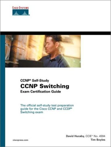CCNP Switching Exam Certification Guide [With CDROM]  by  Tim Boyles