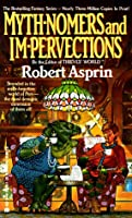 Myth-Nomers and Impervections (Myth Adventures #8)