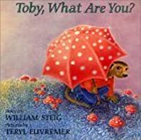 Toby, What Are You?