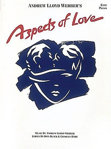 Aspects of Love  by  Andrew Lloyd Webber