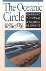 The Oceanic Circle: Governing The Seas As A Global Resource  by  Elisabeth Mann Borgese