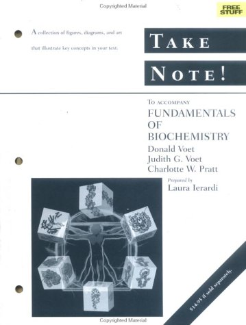 Fundamentals Of Biochemistry: Take Note!  by  Donald Voet