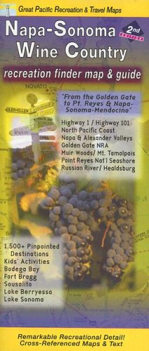 Napa/ Sonoma/ Lake/ Mendocino Wine Country Map (Great Pacific Recreation & Travel Maps)  by  Great Pacific