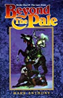 Beyond the Pale (The Last Rune, #1)