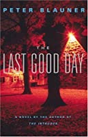 The Last Good Day