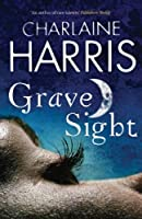 Grave Sight (Harper Connelly, #1)