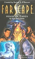 Farscape: House of Cards
