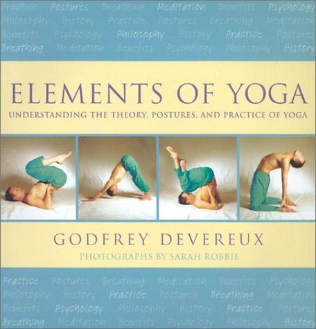Elements Of Yoga  by  Godfrey Devereux