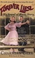 Forever Liesl: My 'Sound of Music' Story